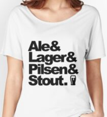 Ale and Lager and Pilsen and Stout Women's Relaxed Fit T-Shirt