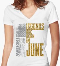 Flag American Legends are born in june  Women's Fitted V-Neck T-Shirt