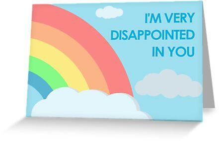 Ich bin so enttäuscht von dir