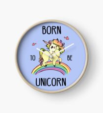 Born to be unicorn Clock
