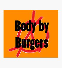 Body by Burgers Photographic Print