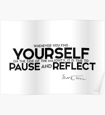 pause and reflect - mark twain Poster