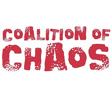 Coalition of Chaos by shedside