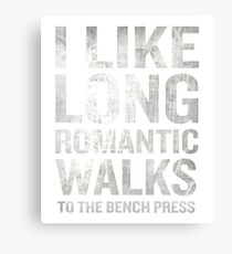 Enjoy Long Romantic Walk To Bench Press Funny Canvas Print