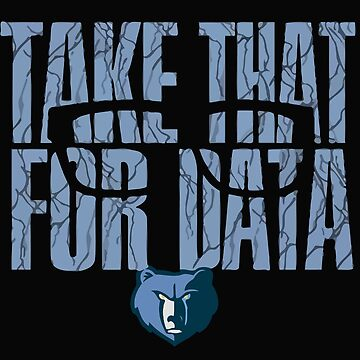 Take That For Data shirt by nhannvangg