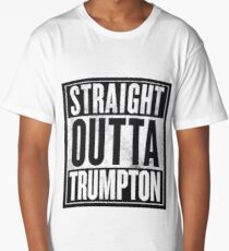 STRAIGHT OUTTA TRUMPTON Long T-Shirt