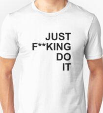 JFDI - Just F***ING DO IT full T-Shirt