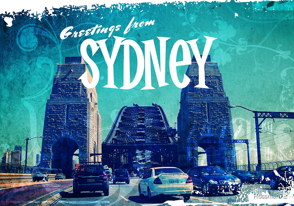 Greetings From Sydney by Rossman72