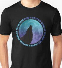 Does a Bottom howl at the MOON? Unisex T-Shirt