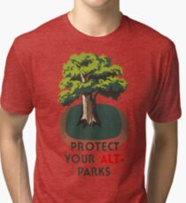 Protect Your ALT- Parks Tri-blend T-Shirt