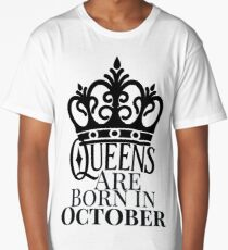 QUEENS ARE BORN IN OCTOBER Long T-Shirt