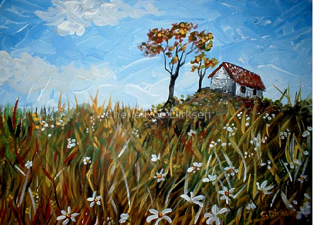 House on the Hill by Cherie Roe Dirksen