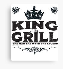 Grill BBQ Funny Design - King Of The Grill Canvas Print