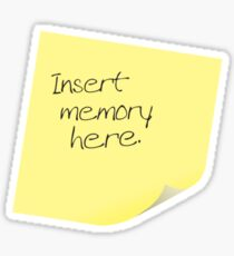 Insert Memory Here Sticker