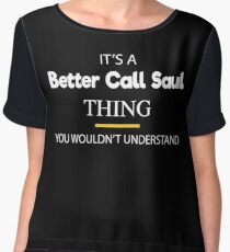 It's A Better Thing You Wouldn't Understand Chiffon Top
