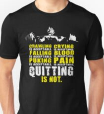 Quitting Is Not Acceptable - Barbell Back Squat - Leg Day Unisex T-Shirt