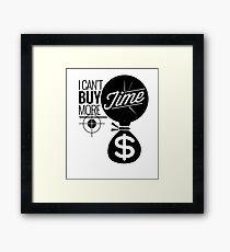 I Can't Buy More Time - Money Target Design Framed Print