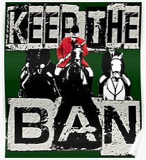KEEP THE BAN, PROTECT OUR WILDLIFE Poster