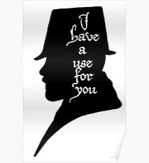 I have a Use For You - Black Poster
