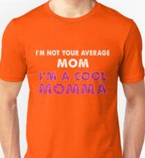 Im Not A Regular Mom I'm A Cool Momma Tee Mother's Day Shirt Unisex T-Shirt