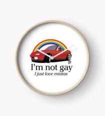 Ich bin nicht schwul Ich liebe meine Miata! Uhr