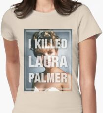 Twin Peaks I Killed Laura Palmer Photo Womens Fitted T-Shirt