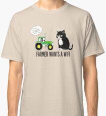 Farmer wants a WiFi Classic T-Shirt