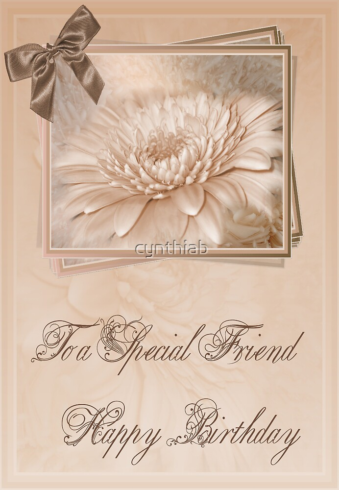 to a special friend  by cynthiab