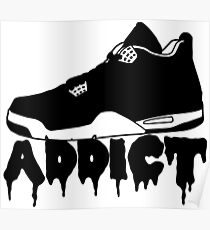 Sneakers Addict Poster