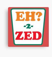 Eh 2 Zed Canvas Print