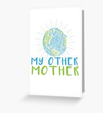 Earth My Other Mother - Earth Scribble in blue and green Greeting Card