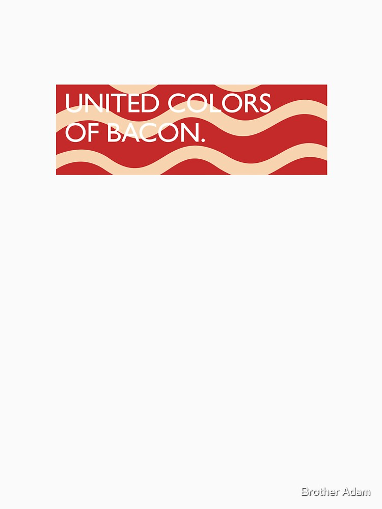 United Colors of Bacon by atartist