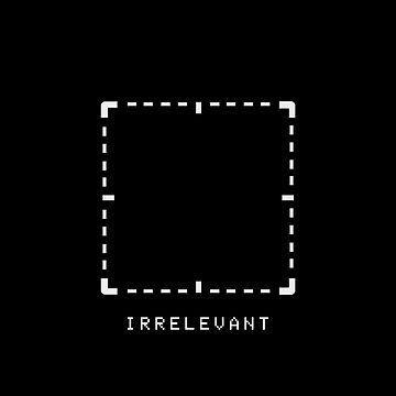 Irrelevant (on Black) by cnfsdkid