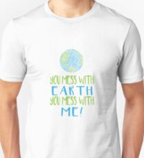 You mess with Earth you Mess with me - Earth Scribble Unisex T-Shirt