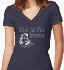 Dial M for Mama Women's Fitted V-Neck T-Shirt