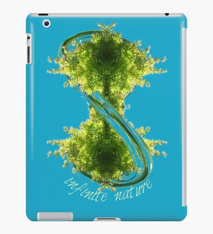 infinite nature is now iPad Case/Skin