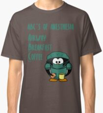 ABCs of Anesthesia Classic T-Shirt