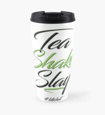 Tea Shake Slay Herbaswag Travel Mug