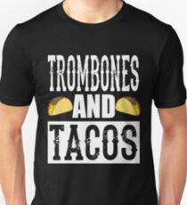 Trombones and Tacos Funny Taco Band Unisex T-Shirt