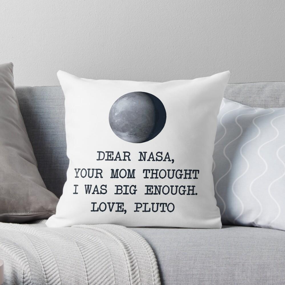 Dear Nasa Love Pluto Throw Pillow