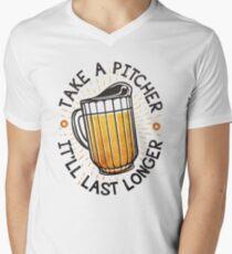 Take A Pitcher, It'll Last Longer T-Shirt