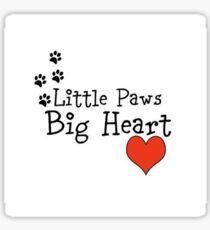 Little Paws. Big heart. Sticker