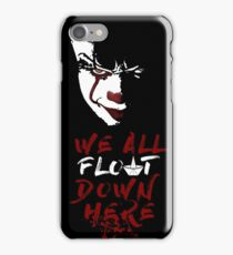 Stephen King's It - We All Float Down Here iPhone Case/Skin