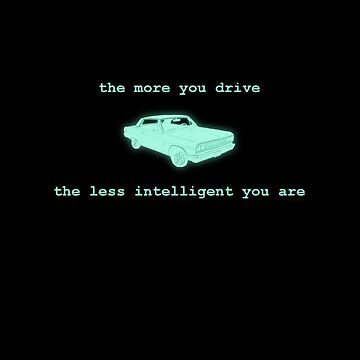 The more you drive... by duckminister