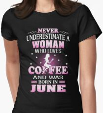 Never Underestimate A Woman Who Was Born In June T-Shirt