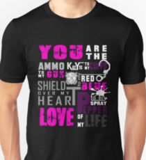 Wife shirt - You are the ammo to my gun Unisex T-Shirt