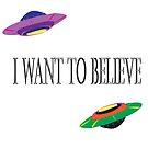 I want to believe by 2piu2design