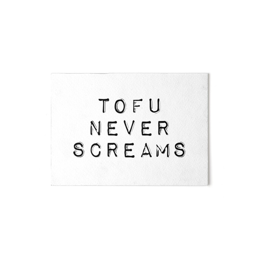 "Vegan Quotes Best Vegan Quotes  Tofu Never Screams"" Art Boardsquotation Park"