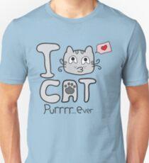 I Love Cat Purrrr... Ever Unisex T-Shirt