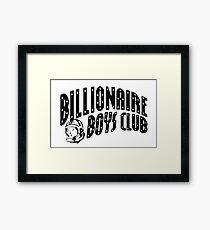 billionaire boys club - funny Framed Print